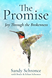The Promise: Joy Through the Brokenness