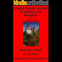 A Brief Travel History of Romania and Moldovia