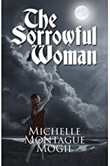 The Sorrowful Woman (Love Eternal Book 1.5) Kindle Edition