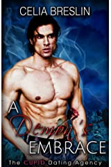 A Demon's Embrace (The Cupid Dating Agency Book 4) Kindle Edition