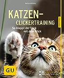 Katzen-Clickertraining: So klappt der Trick mit dem Klick (GU Tierratgeber)