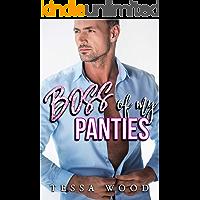 Boss Of My Panties
