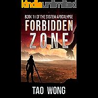Forbidden Zone (The System Apocalypse Book 11)