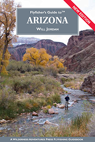 Flyfisher's Guide to Arizona (Flyfisher's Guide Series) (English Edition)