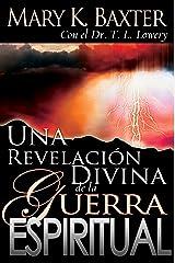 Una revelación divina de la guerra espiritual (Spanish Edition) Kindle Edition