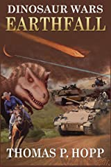 Dinosaur Wars: Earthfall Kindle Edition