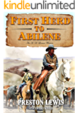 First Herd To Abilene: An H.H. Lomax Western