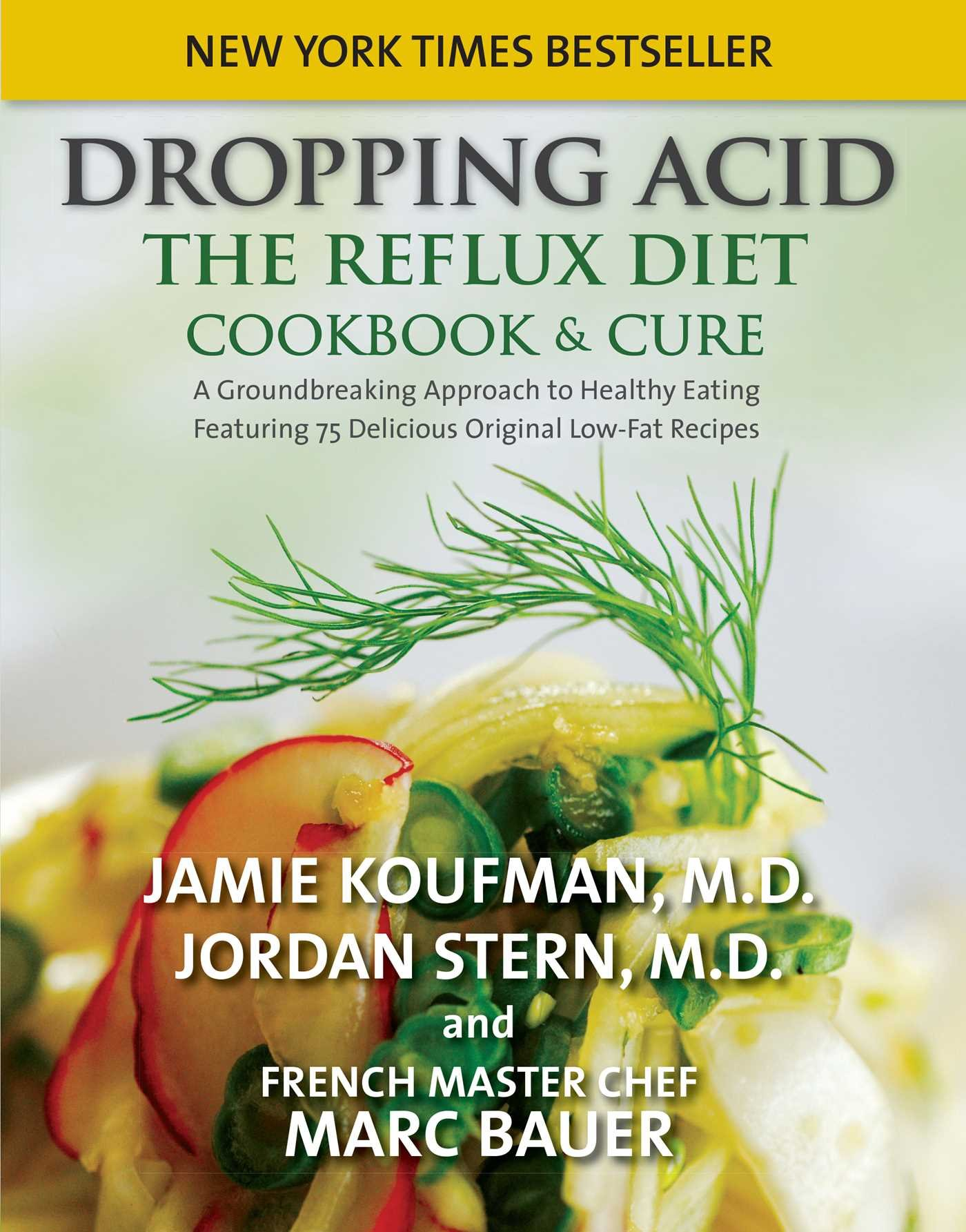 Dropping acid the reflux diet cookbook cure jamie koufman dropping acid the reflux diet cookbook cure jamie koufman jordan stern marc michel bauer 8601404339813 amazon books forumfinder Gallery