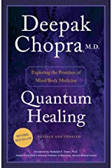 Quantum Healing (Revised and Updated): Exploring the Frontiers of Mind/Body Medicine Kindle Edition