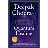 Quantum Healing (Revised and Updated): Exploring the Frontiers of Mind/Body Medicine (English Edition)