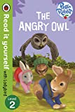 Peter Rabbit: The Angry Owl - Read it yourself with Ladybird: Level 2 (Read It Yourself Level 2)