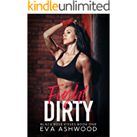 Fight Dirty (Black Rose Kisses Book 1)