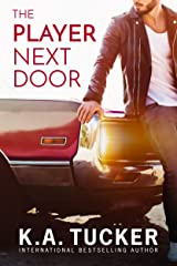 The Player Next Door: A Novel Kindle Edition
