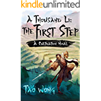 A Thousand Li: the First Step: A Cultivation Novel