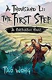 A Thousand Li: the First Step: A Cultivation Novel (English Edition)