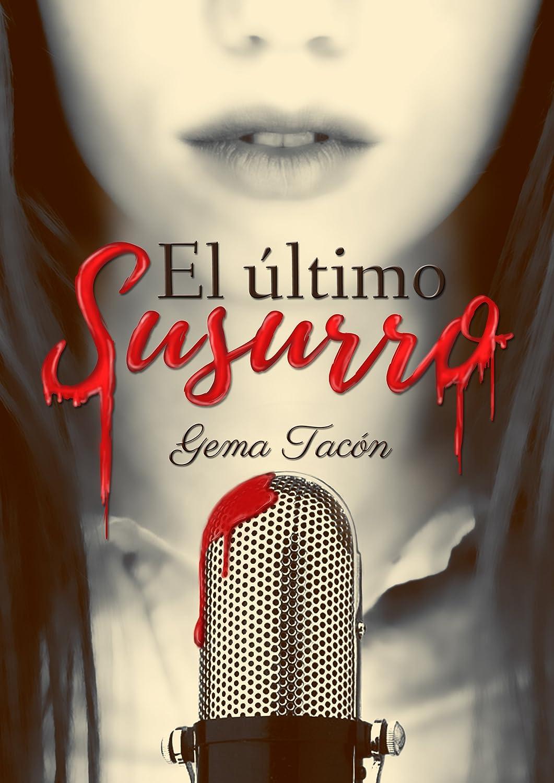El último Susurro eBook: Gema Tacón: Amazon.es: Tienda Kindle