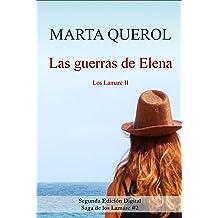Las guerras de Elena: Los Lamarc II (Spanish Edition) Jun 15, 2017