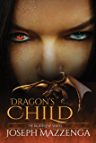 Dragon's Child (The Bloodline Series Book 1)