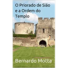 O Priorado de Sião e a Ordem do Templo (Portuguese Edition) Jan 26, 2019