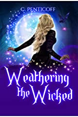 Weathering the Wicked (Chronicles of Folklaria Book 1) Kindle Edition