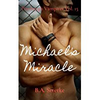 Michael's Miracle: Pittsburgh Vampires Vol. 15 book cover
