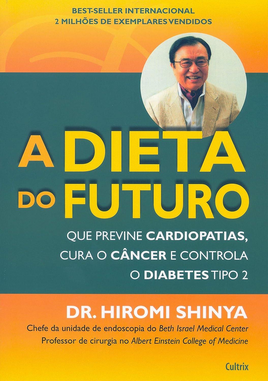 Doctor hiromi shinya dieta