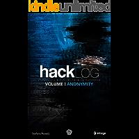 Hacklog Volume 1 Anonymity: IT Security & Ethical Hacking Handbook