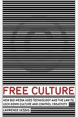 Free Culture Illustrated Ebook (English Edition) eBook Kindle