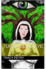 Turn a Blind Eye (The 101st Book 4) Kindle Edition