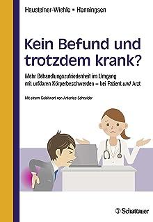 Krank ohne Befund: Amazon de: Manfred Stelzig: Bücher