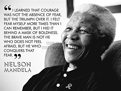 Wee Blue Coo I Learned That Courage Nelson Mandela Bw Typography Quote 12x16 Poster Qu267b