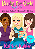 Books for Girls - 4 Great Stories for 8 to 12 year olds: VOLUME TWO : Witch School, The Secret, I Shrunk My BF and Body Swap