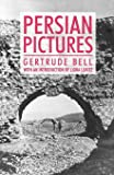 Persian Pictures (Anthem Travel Classics)
