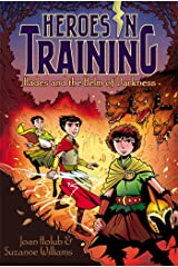 Hades and the Helm of Darkness (Heroes in Training Book 3) Kindle Edition