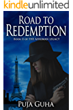 Road to Redemption: A Global Spy Thriller (The Ahriman Legacy Book 2)