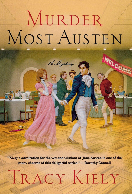 Murder Most Austen: A Mystery (Elizabeth Parker Mysteries) pdf