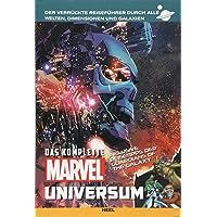Das komplette Marvel-Universum: Der verrückte Reiseführer durch alle Welten, Dimensionen und Galaxien