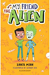 My Friend the Alien: A Bloomsbury Reader (Bloomsbury Readers) Kindle Edition