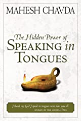 Hidden Power of Speaking in Tongues Kindle Edition