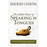 Hidden Power of Speaking in Tongues (English Edition)