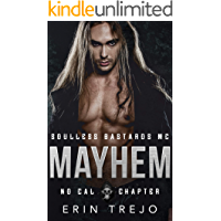 Mayhem: Soulless Bastards MC No Cal Book 2