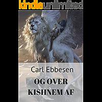 Og over kishnem af (Danish Edition)