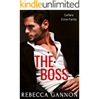 The Boss: A Second Chance Mafia Romance (Carfano Crime Family Book 2)