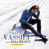 Amaury Vassili chante Mike Brant (Edition spéciale)