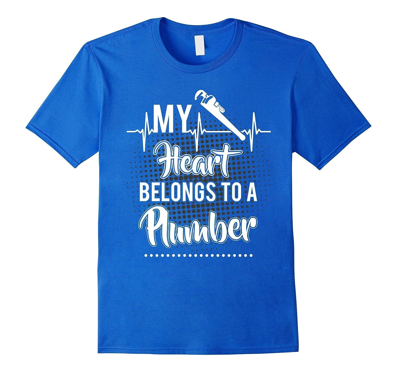 My Heart Belongs To A Plumber T-shirt Plumbers wife-TD