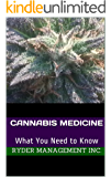 Cannabis Medicine: What You Need to Know (English Edition)