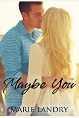 Maybe You Kindle Edition