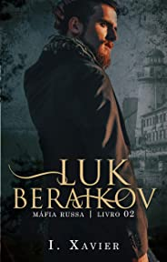 LUK BERAIKOV (MÁFIA RUSSA Livro 2)