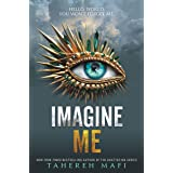 Imagine Me (Shatter Me, 6)