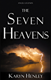 The Seven Heavens (Angel Legends)